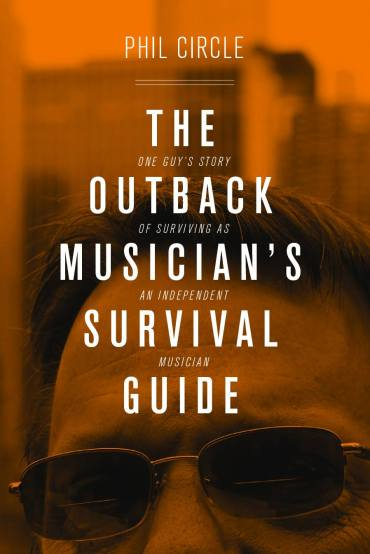The-Outback-Musicians-Survivial-Guide-by-Phil-Circle-Cover